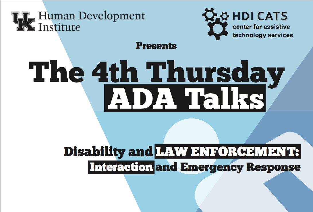ADA Talks flyer for September on Disability and Law Enforcement